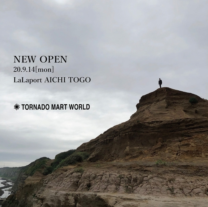 NEW OPEN TORNADO MART WORLD 9.14 [MON] LaLaport AICHI TOGO